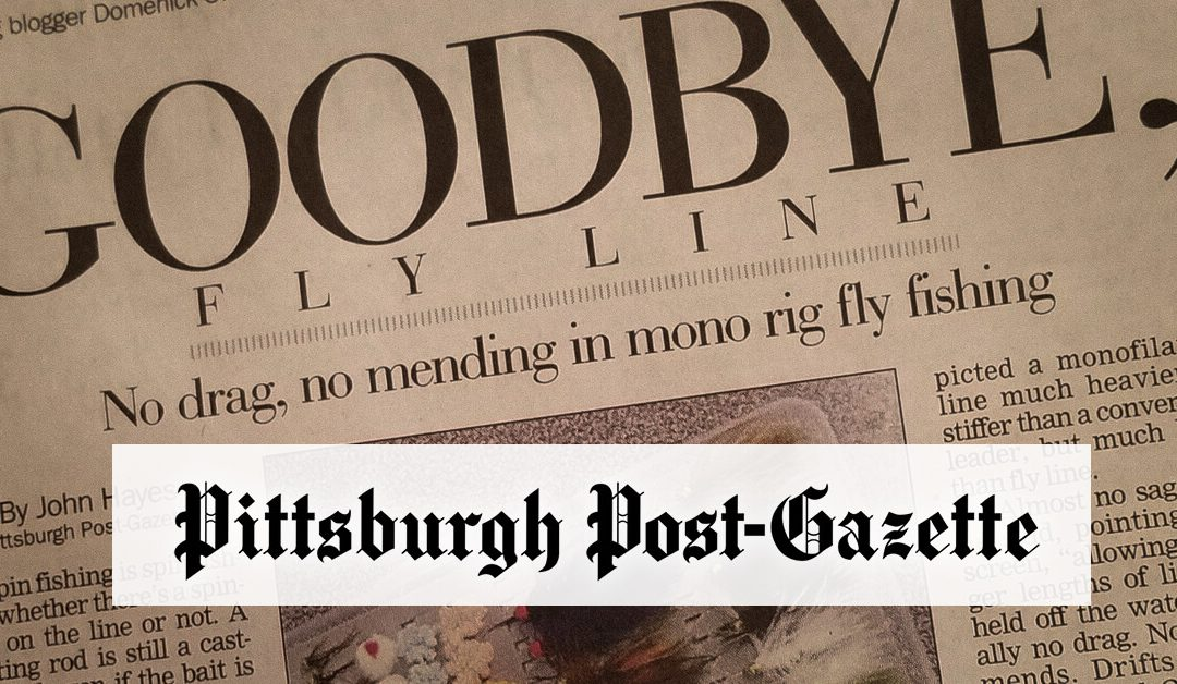 Troutbitten Featured in the Pittsburgh Post Gazette